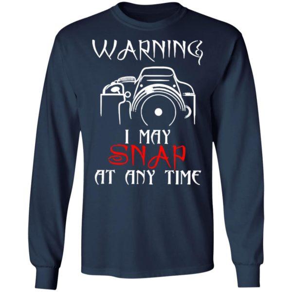 redirect 4155 600x600 - Warning I may snap at any time shirt