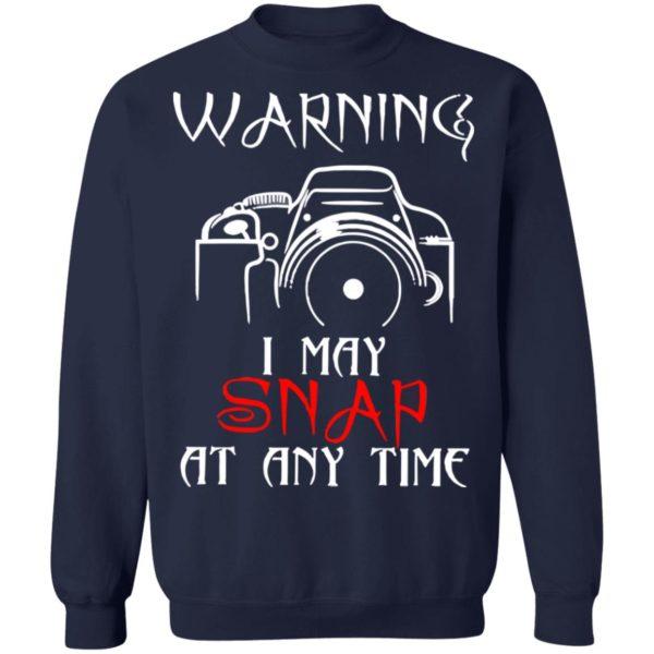 redirect 4159 600x600 - Warning I may snap at any time shirt