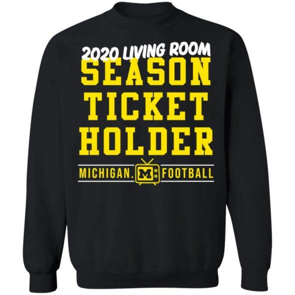 redirect 420 600x600 - 2020 living room season ticket holder Michigan football shirt