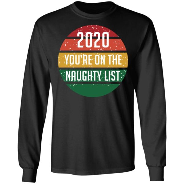 redirect 4297 600x600 - 2020 you're on the naughty list vintage shirt