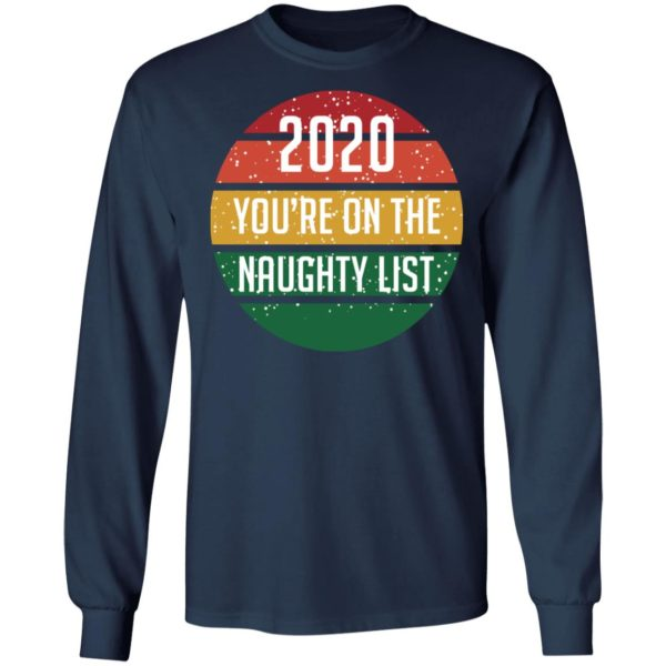 redirect 4298 600x600 - 2020 you're on the naughty list vintage shirt