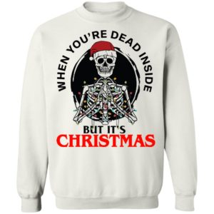 redirect 4741 300x300 - When you're dead inside but it's Christmas sweatshirt