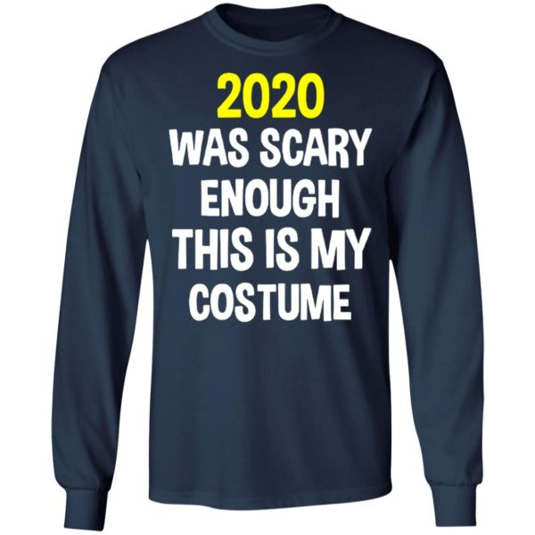 redirect 5294 600x600 - 2020 was scary enough this is my costume shirt