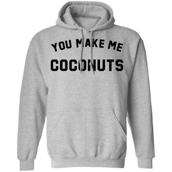 redirect 5379 600x600 - You make me coconuts shirt