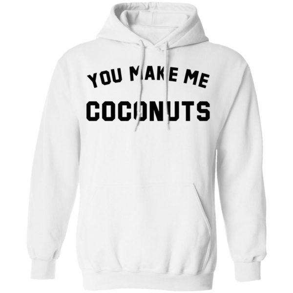 redirect 5380 600x600 - You make me coconuts shirt