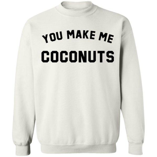 redirect 5382 600x600 - You make me coconuts shirt