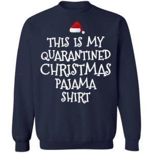 redirect 5549 300x300 - This is my quarantined Christmas pajama shirt