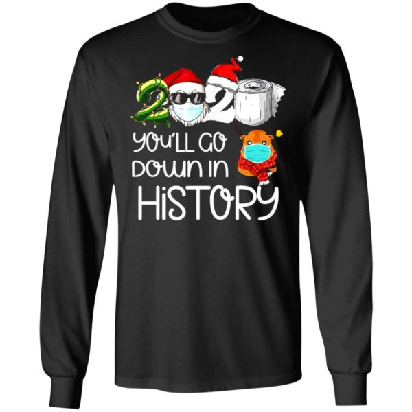 redirect 5618 600x600 - 2020 you'll go down in history Christmas sweatshirt