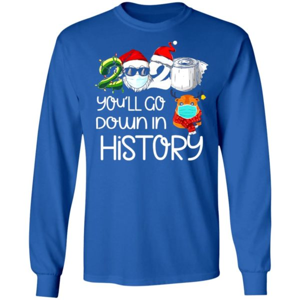 redirect 5619 600x600 - 2020 you'll go down in history Christmas sweatshirt