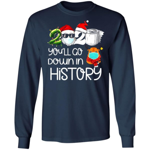 redirect 5620 600x600 - 2020 you'll go down in history Christmas sweatshirt