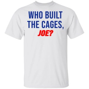 redirect 6141 300x300 - Who built the cages Joe shirt