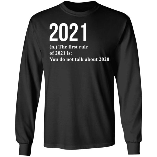 redirect 1778 600x600 - 2021 the first rule 2021 is you do not talk about 2020 shirt