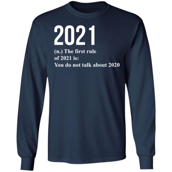 redirect 1779 600x600 - 2021 the first rule 2021 is you do not talk about 2020 shirt