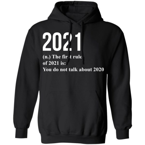 redirect 1780 600x600 - 2021 the first rule 2021 is you do not talk about 2020 shirt