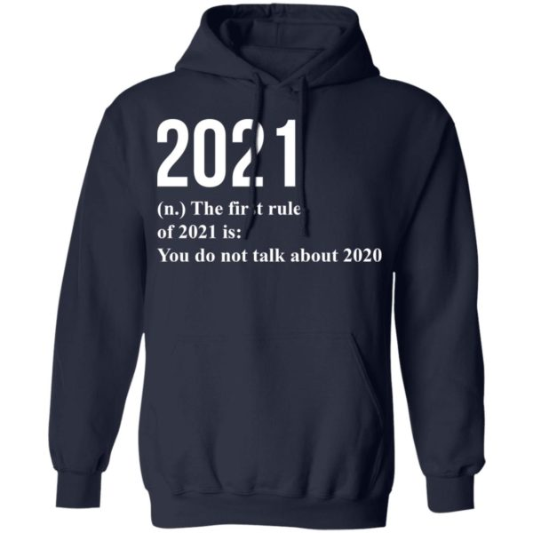redirect 1781 600x600 - 2021 the first rule 2021 is you do not talk about 2020 shirt