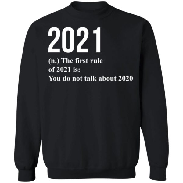 redirect 1782 600x600 - 2021 the first rule 2021 is you do not talk about 2020 shirt