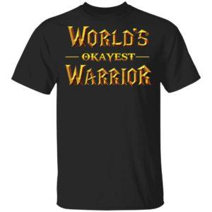 redirect 62 300x300 - World's Okayest Warrior shirt