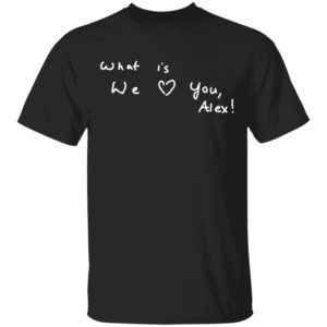 redirect11112020211118 300x300 - What is we you Alex shirt