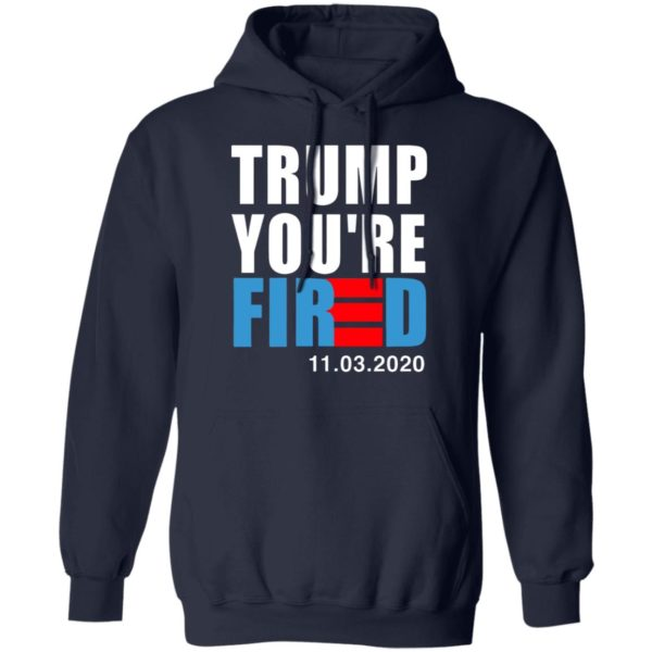redirect11112020231129 2 600x600 - Trump you're fired shirt