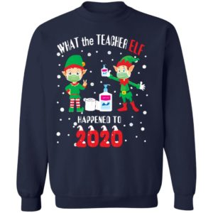 redirect11132020081114 8 300x300 - What the teacher Elf happend to 2020 Christmas sweatshirt