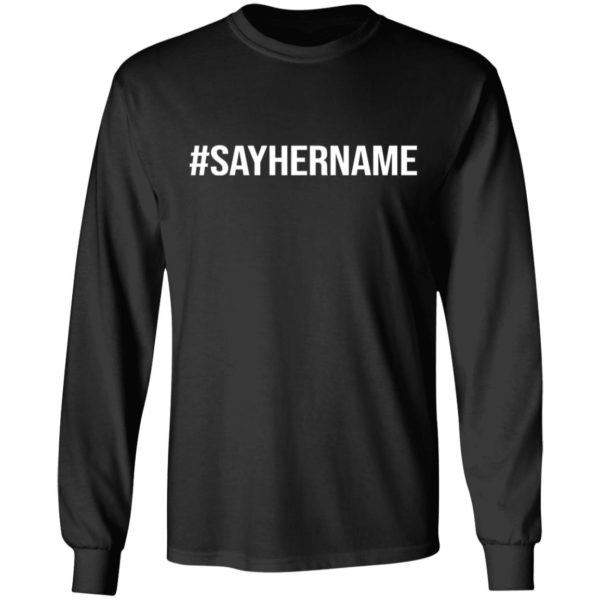 redirect11162020051132 3 600x600 - #Say her name shirt