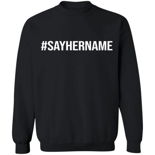 redirect11162020051132 7 600x600 - #Say her name shirt