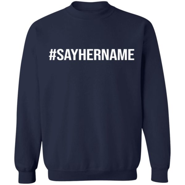 redirect11162020051132 8 600x600 - #Say her name shirt