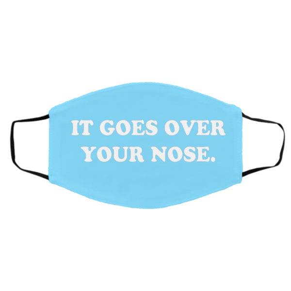 redirect11182020231126 1 600x600 - It goes over your nose face mask
