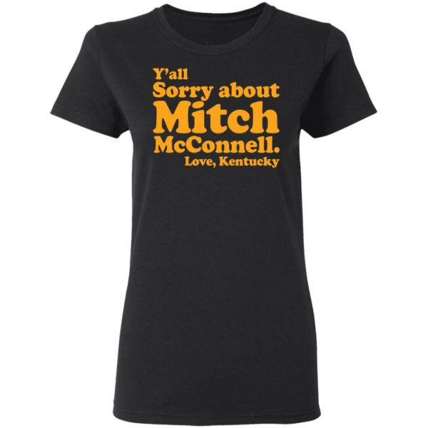 redirect11202020011156 2 600x600 - Y'all sorry about Mitch McConnell love Kentucky shirt