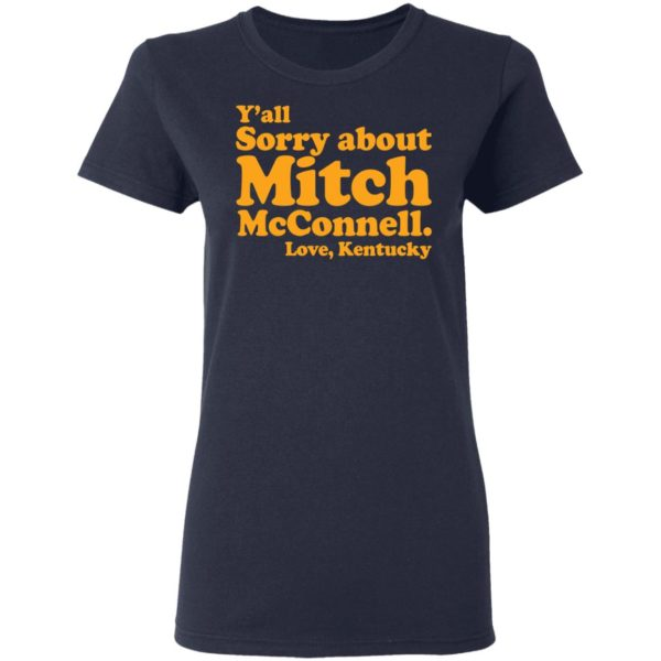 redirect11202020011156 3 600x600 - Y'all sorry about Mitch McConnell love Kentucky shirt