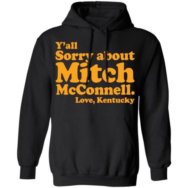 redirect11202020011156 6 600x600 - Y'all sorry about Mitch McConnell love Kentucky shirt