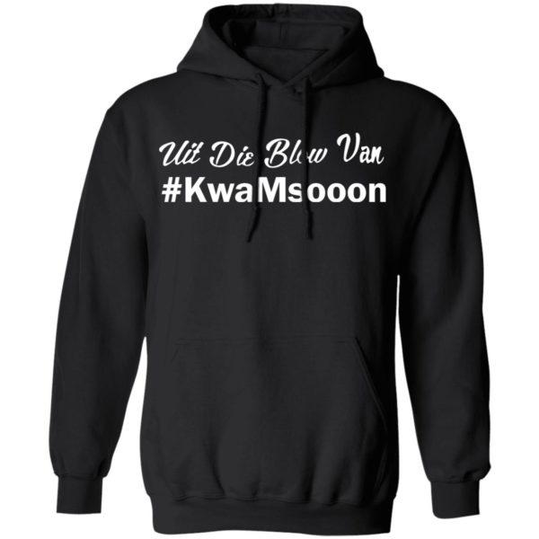 redirect11202020051123 6 600x600 - Uit die blow van KwaMsooon shirt
