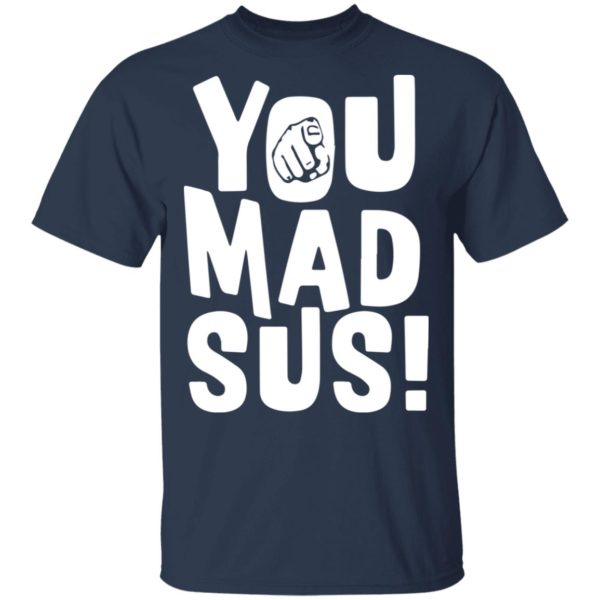 redirect11202020201135 1 600x600 - You mad sus shirt
