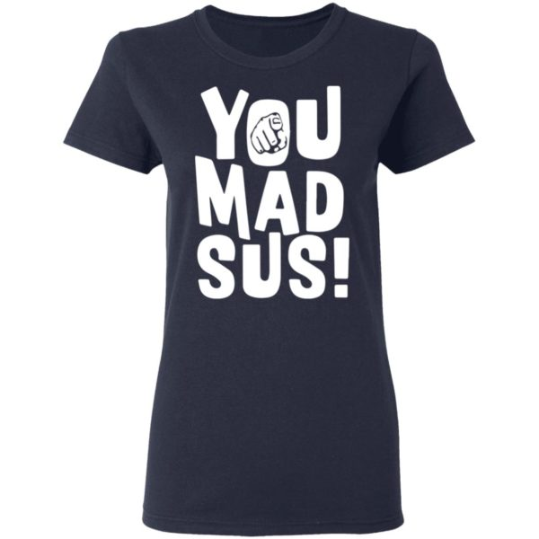 redirect11202020201136 1 600x600 - You mad sus shirt