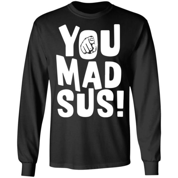 redirect11202020201136 2 600x600 - You mad sus shirt