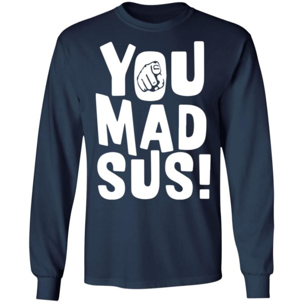 redirect11202020201136 3 600x600 - You mad sus shirt