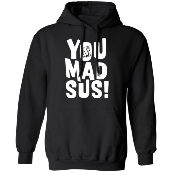 redirect11202020201136 4 600x600 - You mad sus shirt