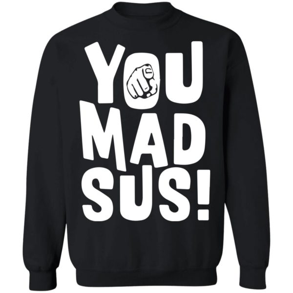 redirect11202020201136 6 600x600 - You mad sus shirt