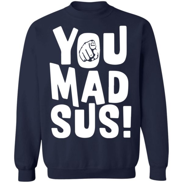 redirect11202020201136 7 600x600 - You mad sus shirt