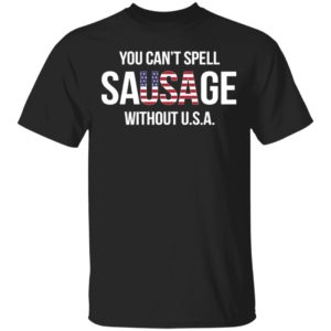 redirect11242020031145 300x300 - You can't spell sausage without USA shirt