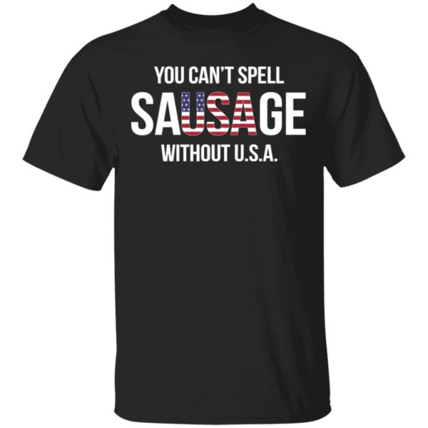redirect11242020031145 600x600 - You can't spell sausage without USA shirt