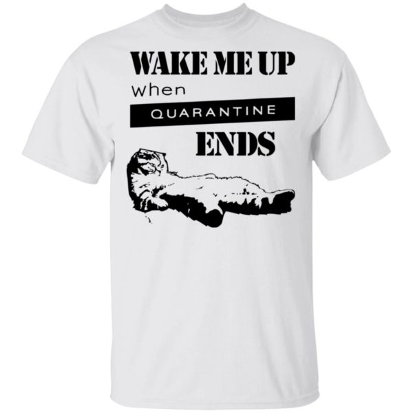 redirect11242020041124 600x600 - Tired cat says wake me up when quarantine ends shirt