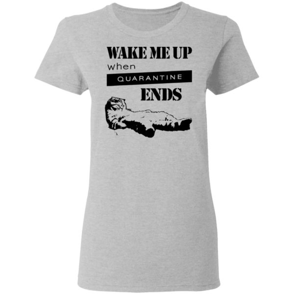 redirect11242020041125 1 600x600 - Tired cat says wake me up when quarantine ends shirt