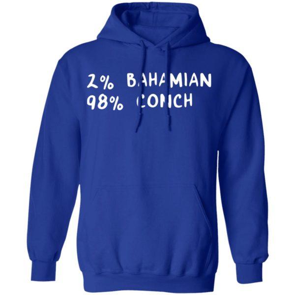 redirect11242020041132 1 600x600 - 2% Bahamian 98% Conch shirt