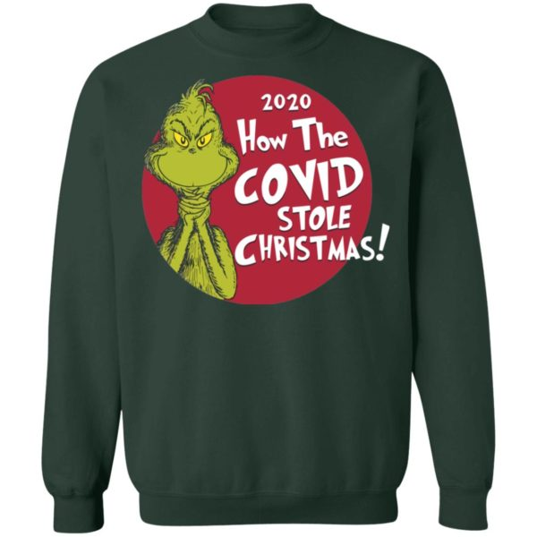redirect11242020221128 8 600x600 - 2020 how the covid stole Christmas sweatshirt