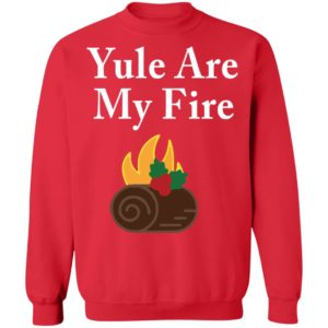 redirect12202020221250 17 300x300 - Yule are my fire shirt