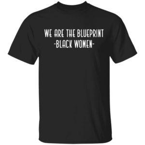 redirect12212020061216 300x300 - We are the blueprint black women shirt