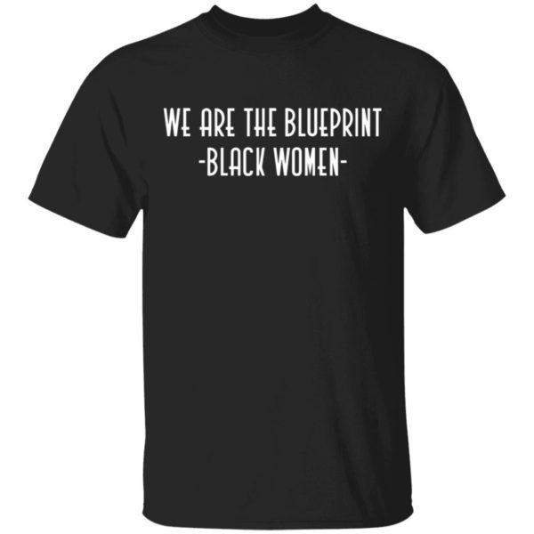 redirect12212020061216 600x600 - We are the blueprint black women shirt