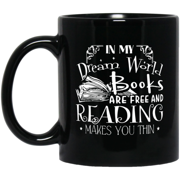 redirect01012021210134 600x600 - In my dream world books are free and reading makes you thin mug