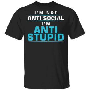 redirect01112021210154 300x300 - I'm not anti social i'm anti stupid shirt